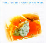 PEKKA POHJOLA / Flight Of The Angel