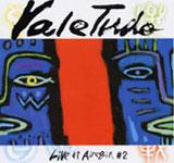 Vale Tudo Live at Airegin #2