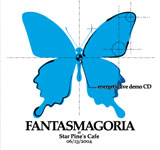 FANTASMAGORIA / energetic live demo CD