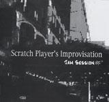 Scratch Player's Improvisation