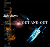 SIDE STEPS / OUT-AND-OUT