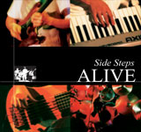 SIDE STEPS / ALIVE