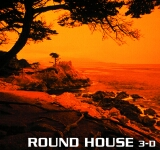 ROUND HOUSE / 3-D