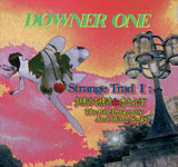 DOWNER ONE / Strange Trad I