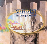 interpose+ / INDIFFERENT