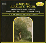 Couperin Scarlatti Soler Harpsichord Music in Paris, Madrid & El Ecerial in 18th Century