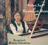 Motoko Nabeshima / Golden Age of Harpsichord Music
