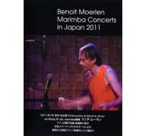 Benoit Moerlen Marimba Concerts in Japan 2011
